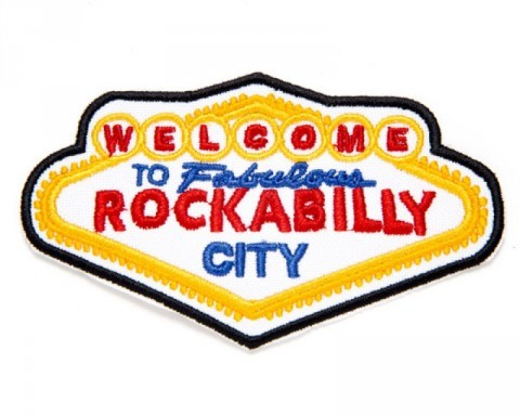Welcome to Fabulous Rockabilly City neon sign embroidered patch